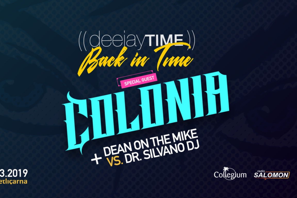 DeeJayTime Back in Time ft. COLONIA